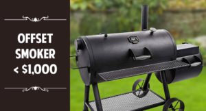 best offset smoker under 1000 dollars