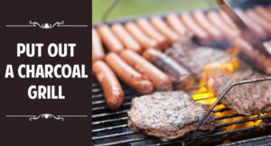 How to Put Out a Charcoal Grill Safely and Easily