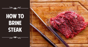 how to brine steak
